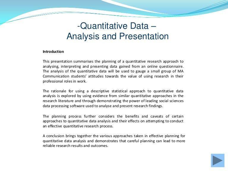 Quantitative data gathering and analysis
