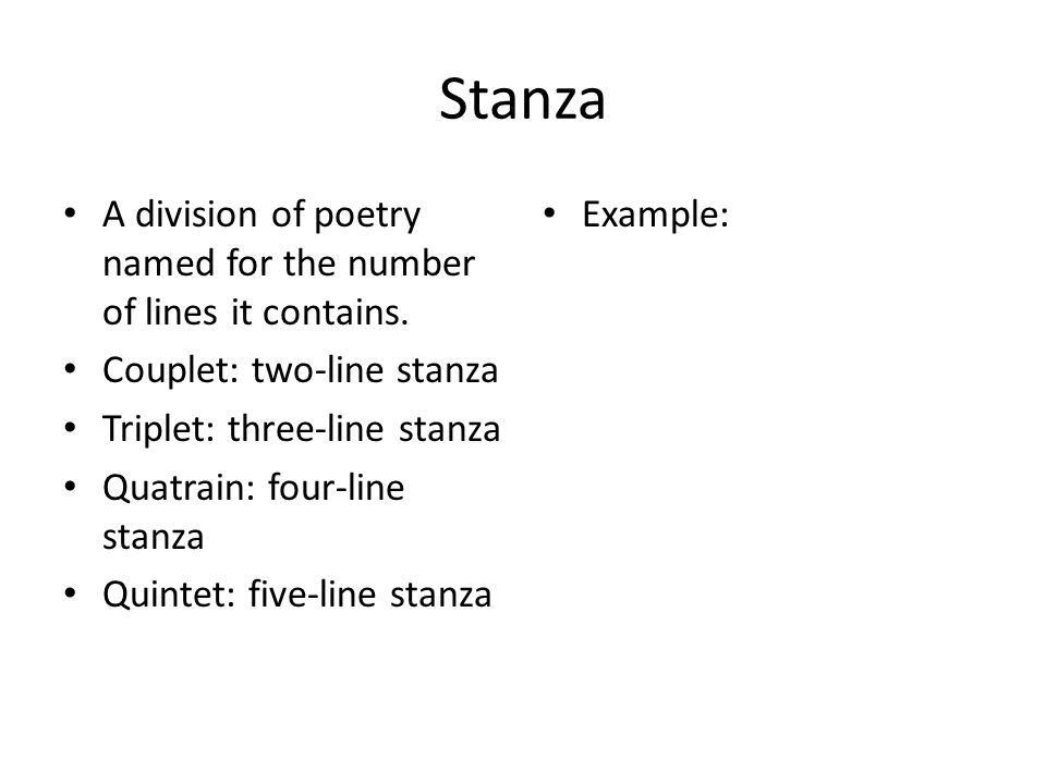 Poetry Terms. Stanza A division of poetry named for the number of ...