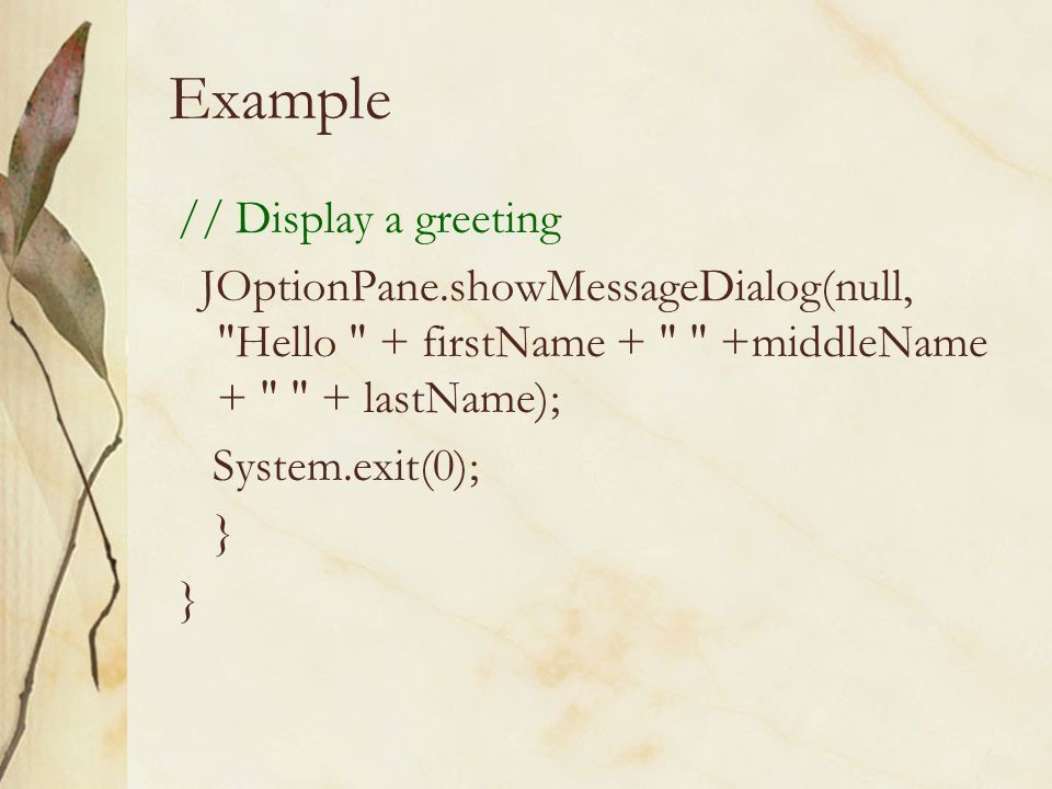 JOptionPane class. Dialog Boxes A dialog box is a small graphical ...