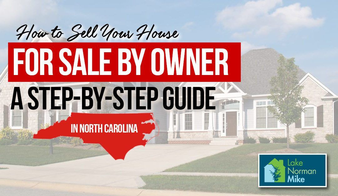 How To Sell A House 'For Sale by Owner' in North Carolina | FSBO Guide