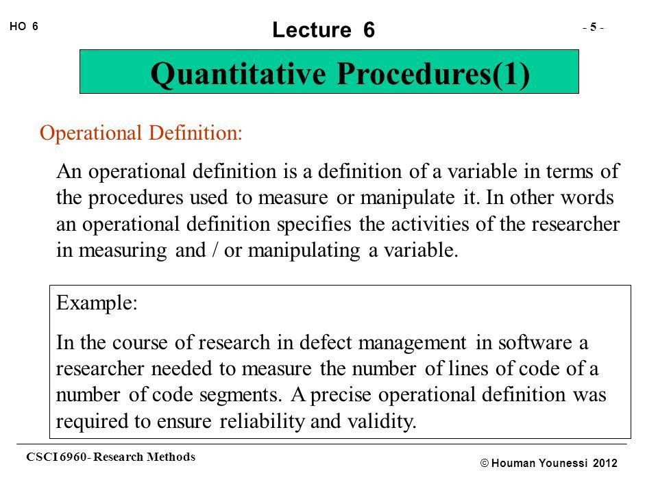CSCI Research Methods HO 6 © Houman Younessi 2012 Lecture 6 ...