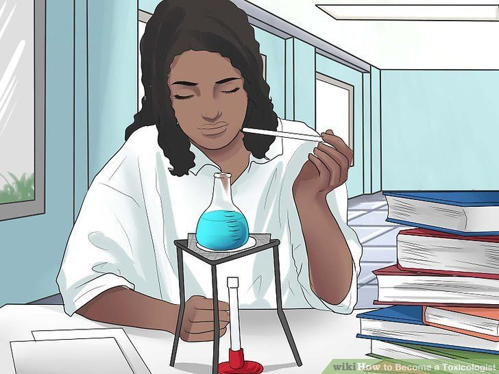 How to Become a Toxicologist: 11 Steps (with Pictures) - wikiHow