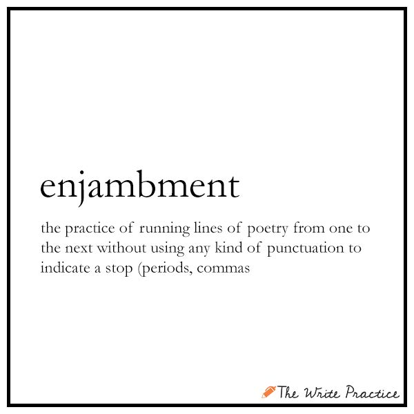 Enjambment: Definition and Examples for Writers - The Write Practice