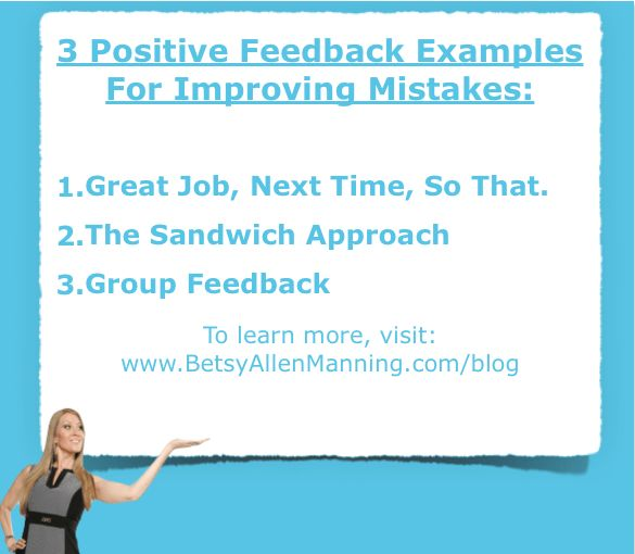 3 Positive Feedback Examples For Improving Mistakes | Betsy Allen ...