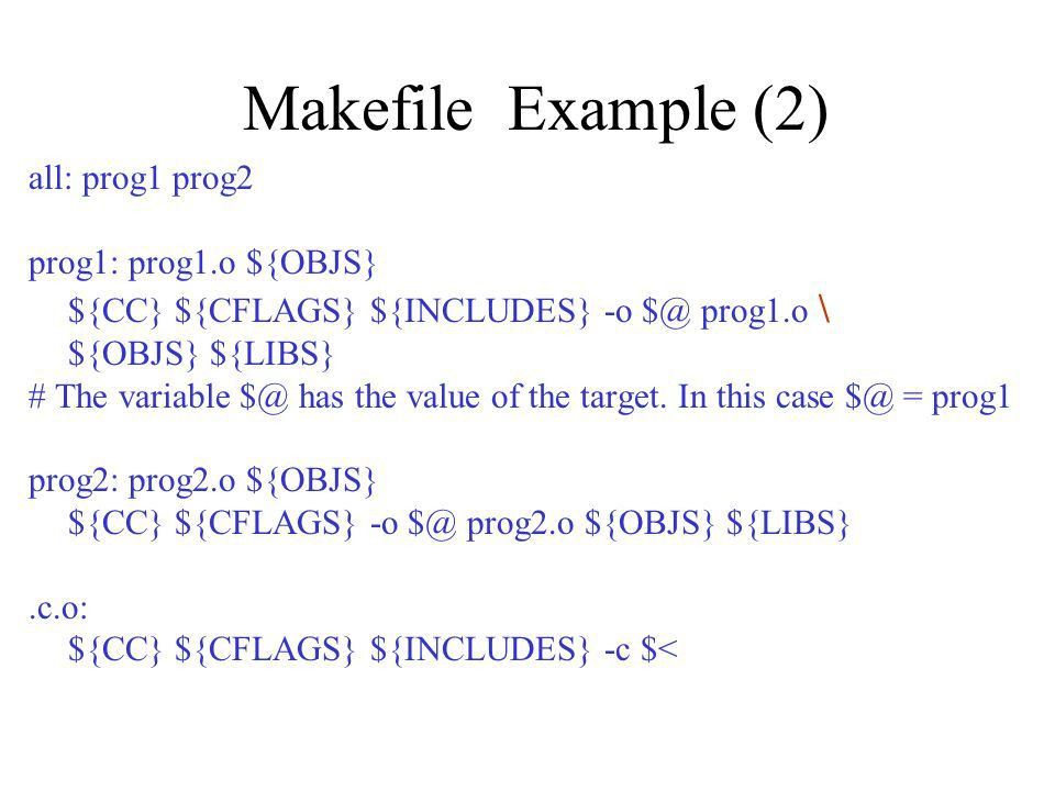 Makefile Script file to automate program compilation and linking ...