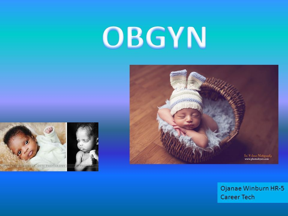 Ojanae Winburn HR-5 Career Tech. An OBGYN or Obstetrician ...