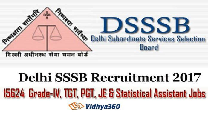 DSSSB Recruitment for 15624 JE, TGT, PGT. LDC & Statistical Asst. Jobs