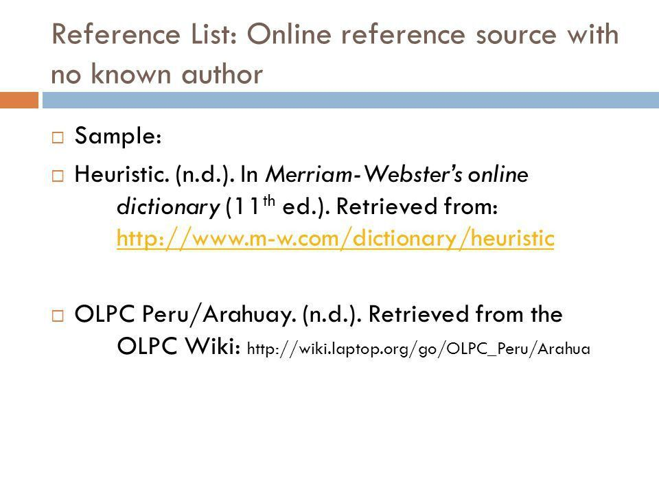 APA & MLA: AN OVERVIEW OF DOCUMENTATION STYLES THE REFERENCE LIST ...