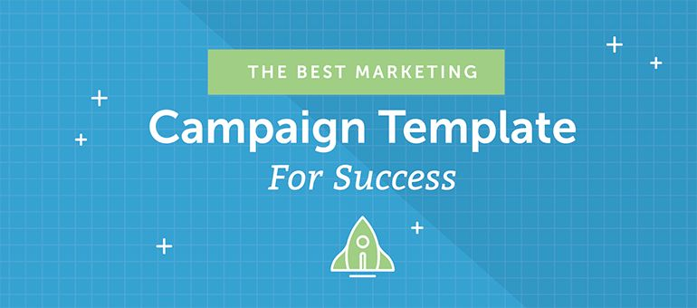 The Best Marketing Campaign Template For Success - CoSchedule