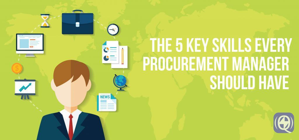 5 Key Skills That Every Procurement Manager Must Have ...