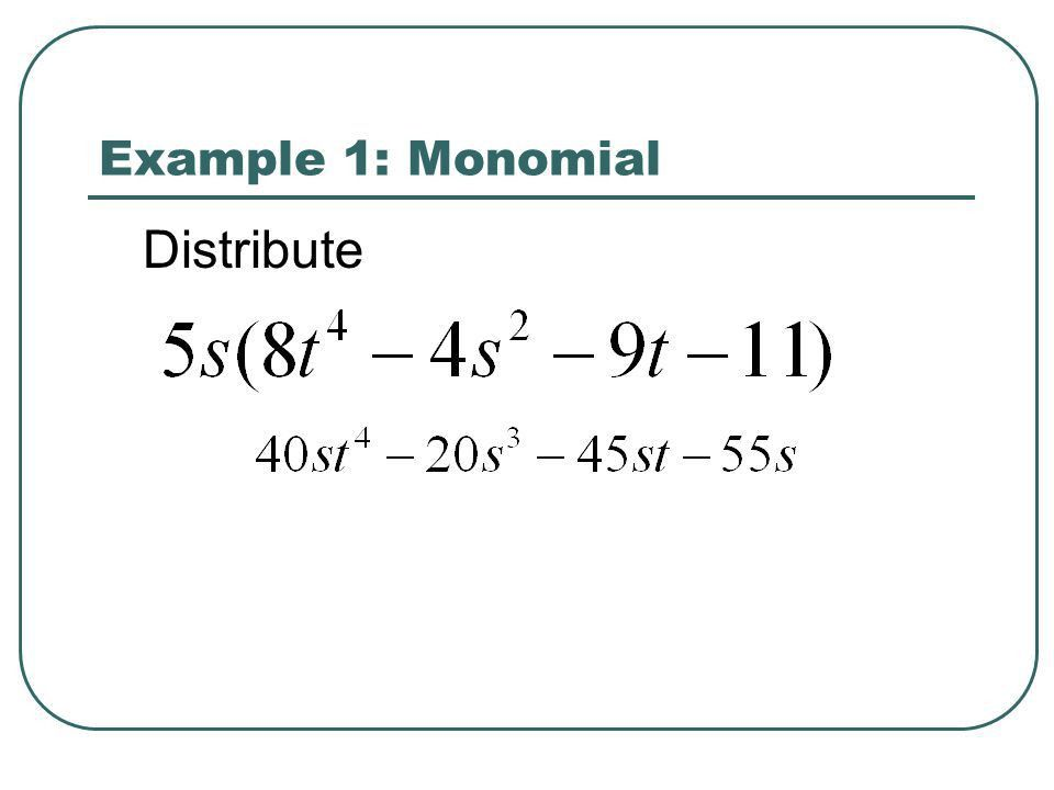 5-9 Multiplying Monomials and Binomials - ppt download