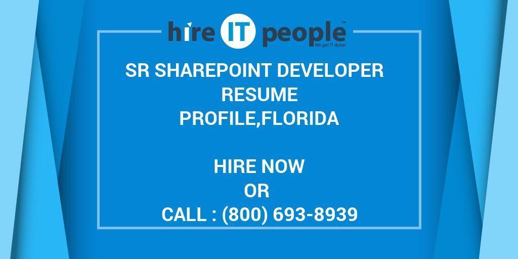 Sr SharePoint Developer Resume Profile,Florida - Hire IT People ...