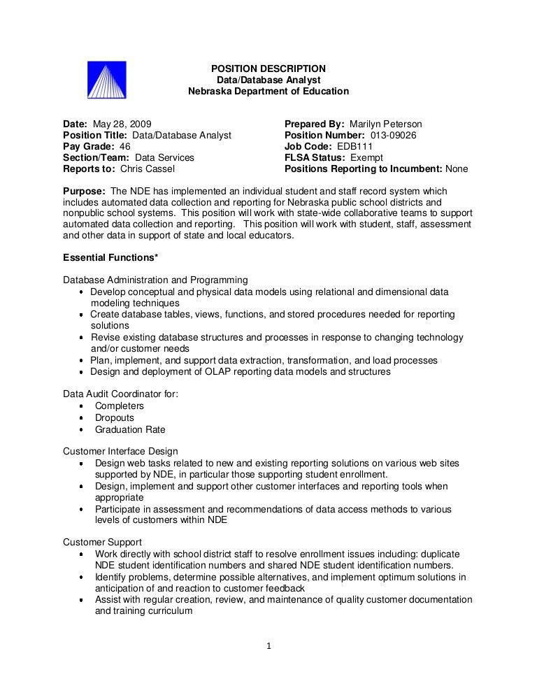1 POSITION DESCRIPTION Data/Database Analyst Nebraska ...