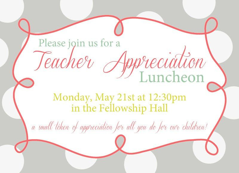 invitation+for+teacher+luncheon | You're Invited: Teacher ...
