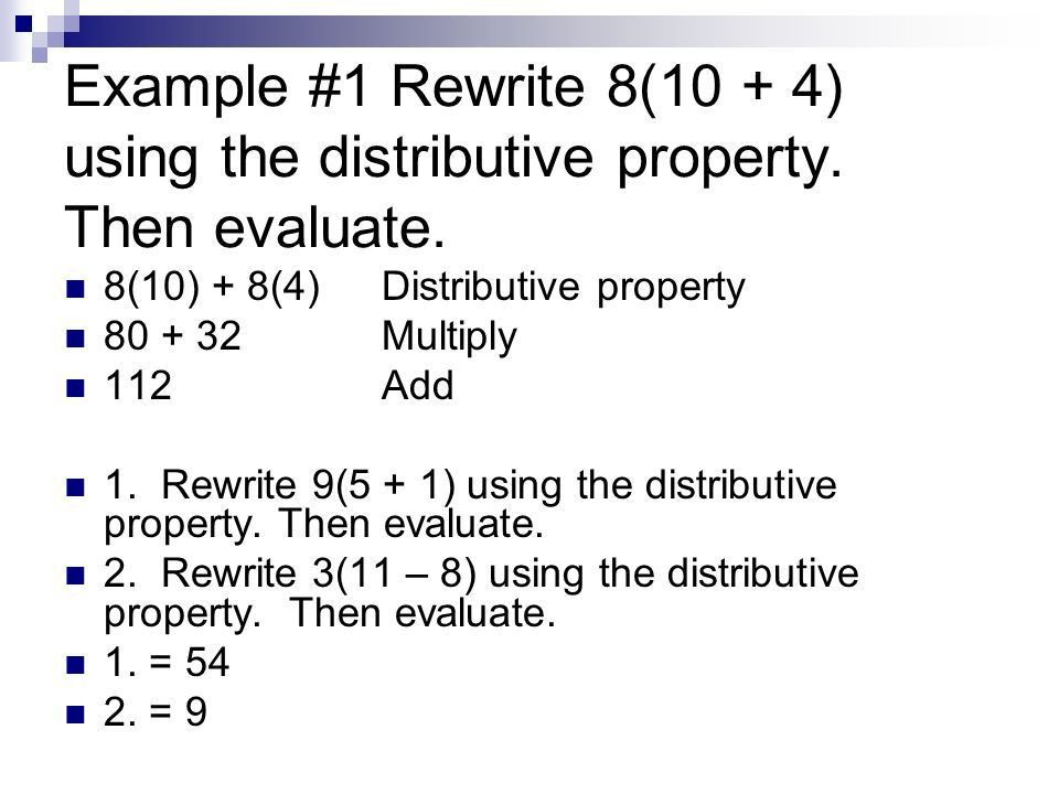 1.5 The Distributive Property For any numbers a, b, and c, a(b + c ...