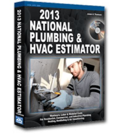 2013 National Plumbing & HVAC Estimator [Book with CD ROM ...