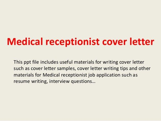Receptionist Cover Letter. Dental Receptionist Cover Letter Sample ...