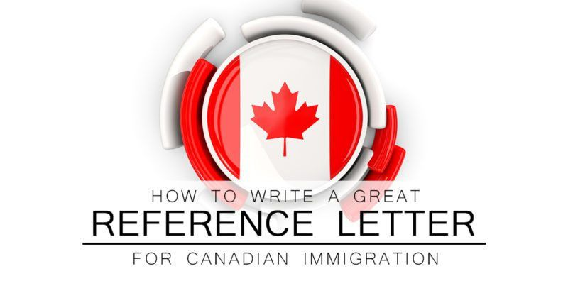 How to Write a Reference Letter for Canadian Immigration - Canadim