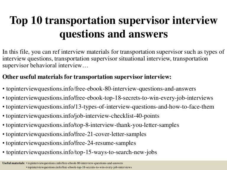 top10transportationsupervisorinterviewquestionsandanswers-150323200152-conversion-gate01-thumbnail-4.jpg?cb=1427158959