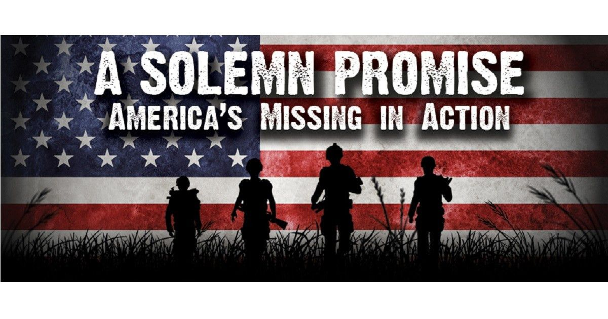 A Solemn Promise, America's Missing in Action | Indiegogo