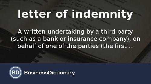 What is letter of indemnity? definition and meaning ...