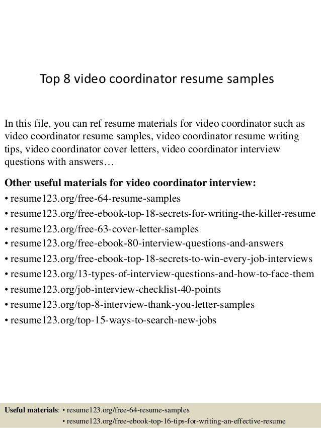 top-8-video-coordinator-resume-samples-1-638.jpg?cb=1431565515