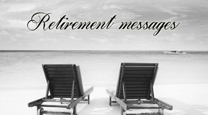 Retirement Messages, Sample Retirement Wishes