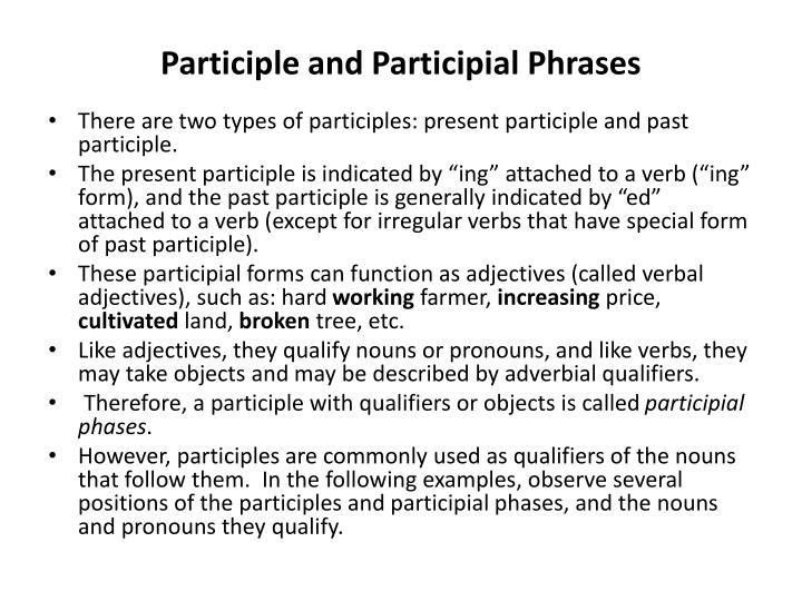 PPT - Participle and Participial Phrases PowerPoint Presentation ...
