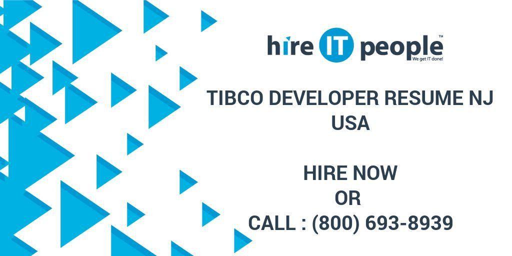 TIBCO Developer resume NJ - Hire IT People - We get IT done