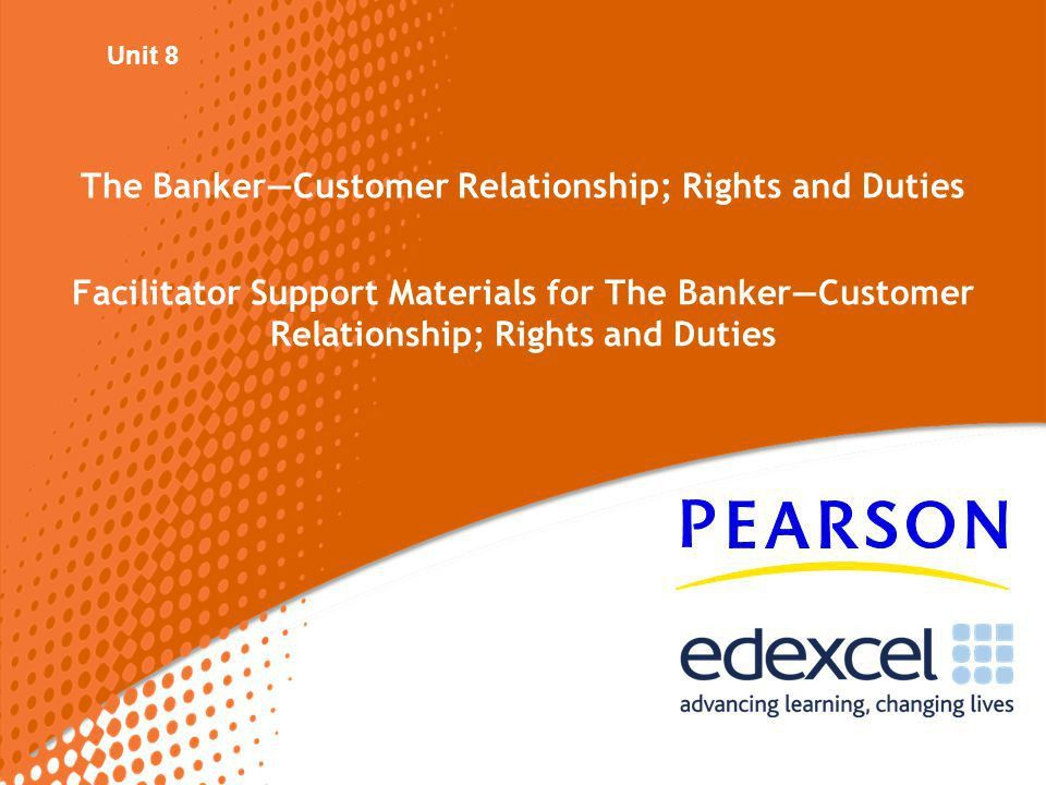 The Banker—Customer Relationship; Rights and Duties - ppt download