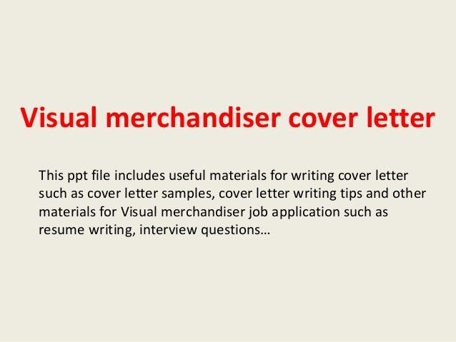 visual merchandiser cover letter 1 638jpgcb