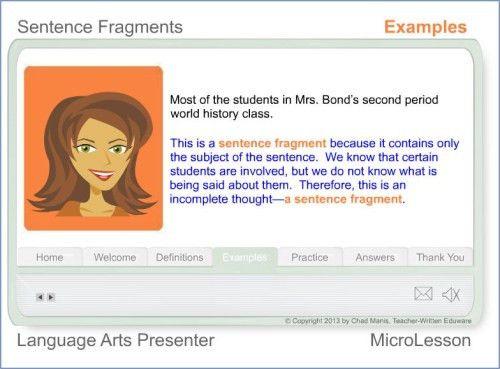 Language Arts: A Multimedia Mini Lesson for Sentence Fragments