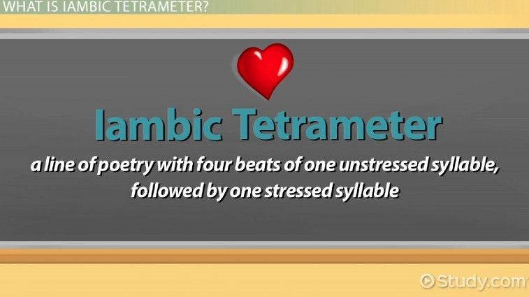 Iambic Tetrameter: Definition & Examples - Video & Lesson ...