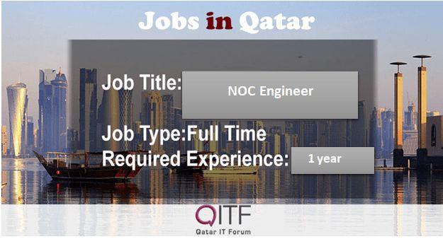 NOC Engineer – Qatar IT Forum
