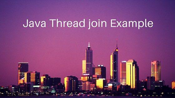 Java Thread Join Example - JournalDev