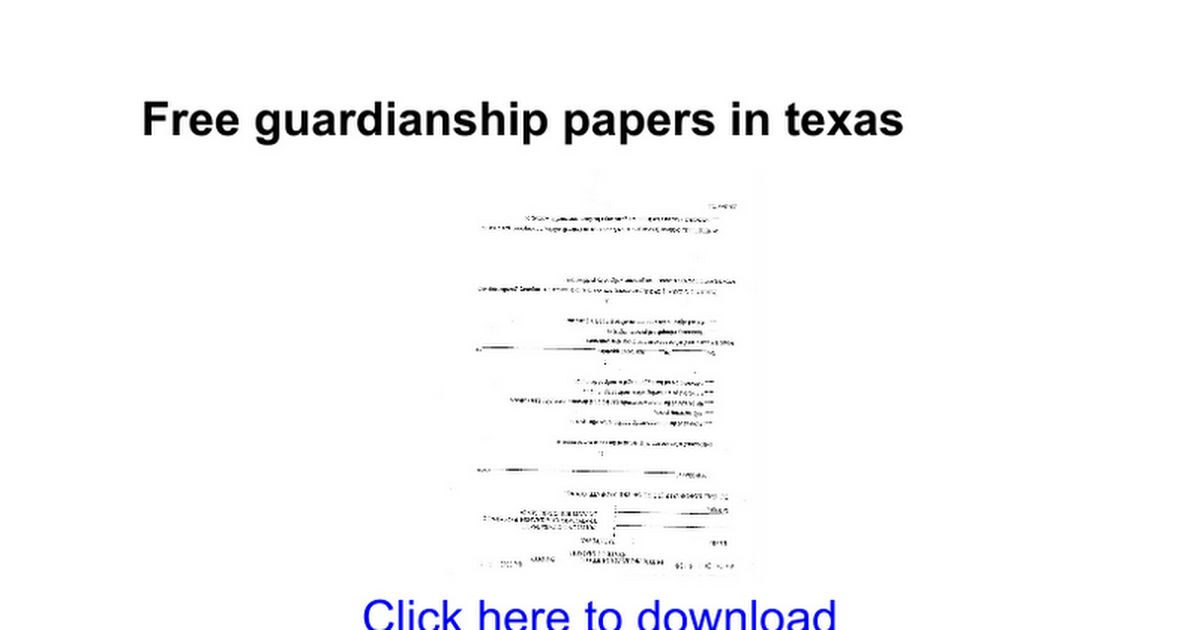 Free guardianship papers in texas - Google Docs