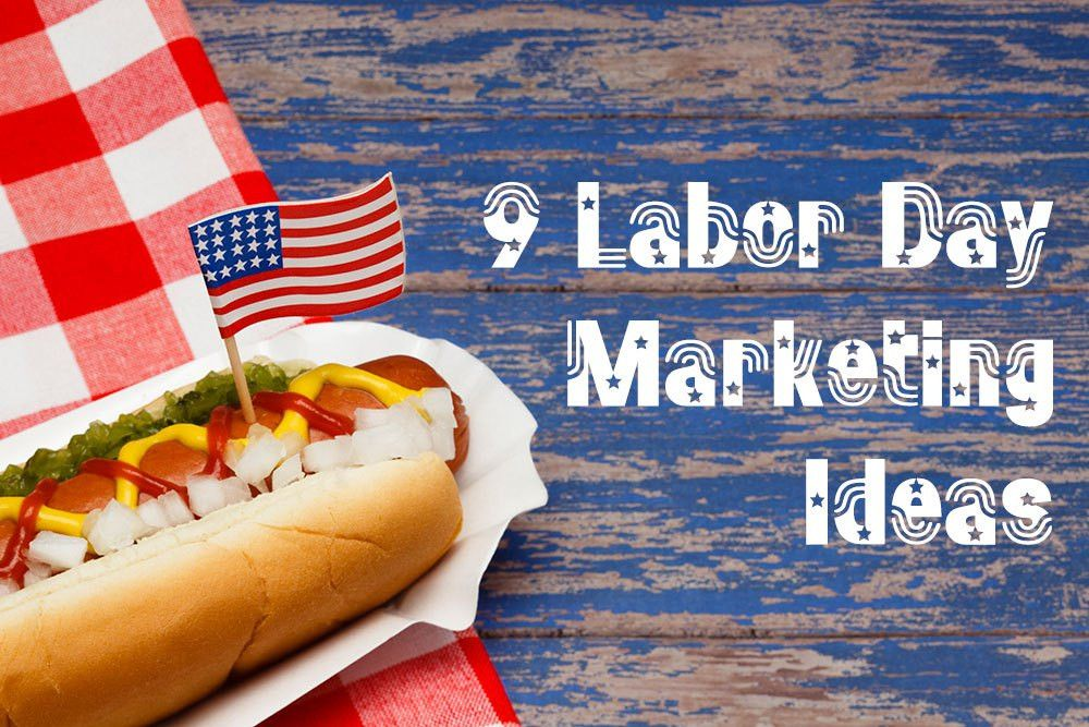 9 Small Business Marketing Ideas for Labor Day - GrouponMerchant