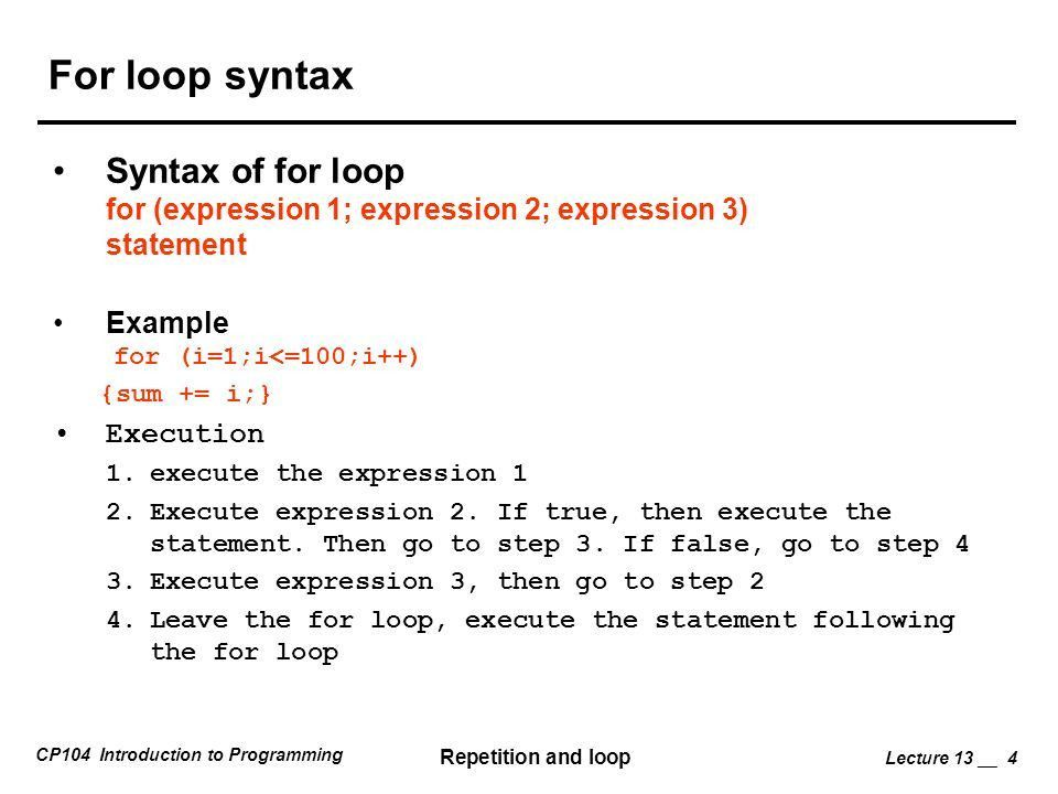 Do-while loop Syntax do statement while (loop repetition condition ...