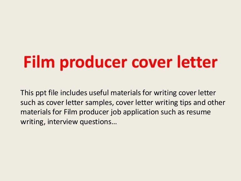 filmproducercoverletter-140305112705-phpapp01-thumbnail-4.jpg?cb=1394018904