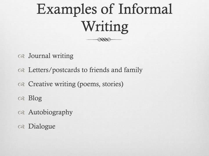 PPT - Formal vs. Informal Writing PowerPoint Presentation - ID:6495403