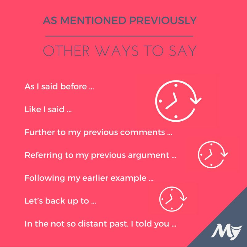 "Answer for Other Ways to Say ""As Mentioned Previously ..."
