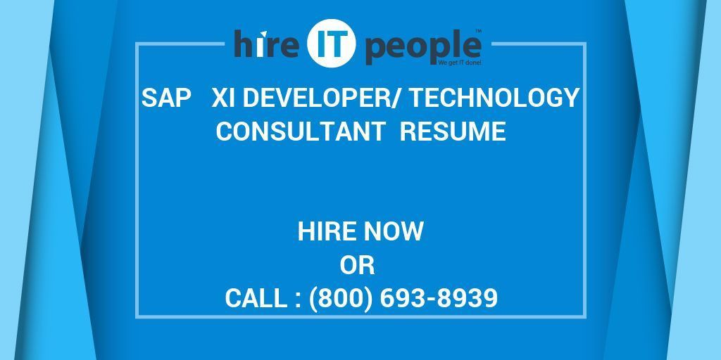 SAP   XI Developer/Technology Consultant Resume - Hire IT People ...