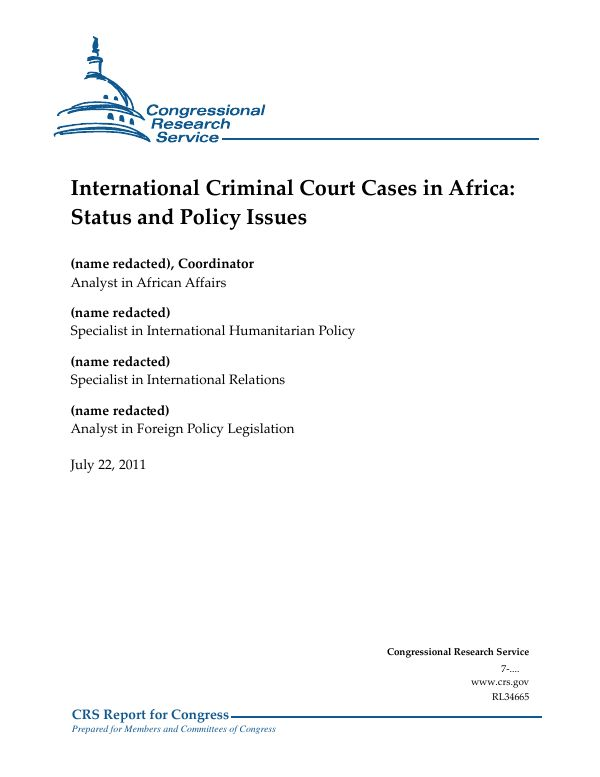 International Criminal Court Cases in Africa: Status and Policy ...