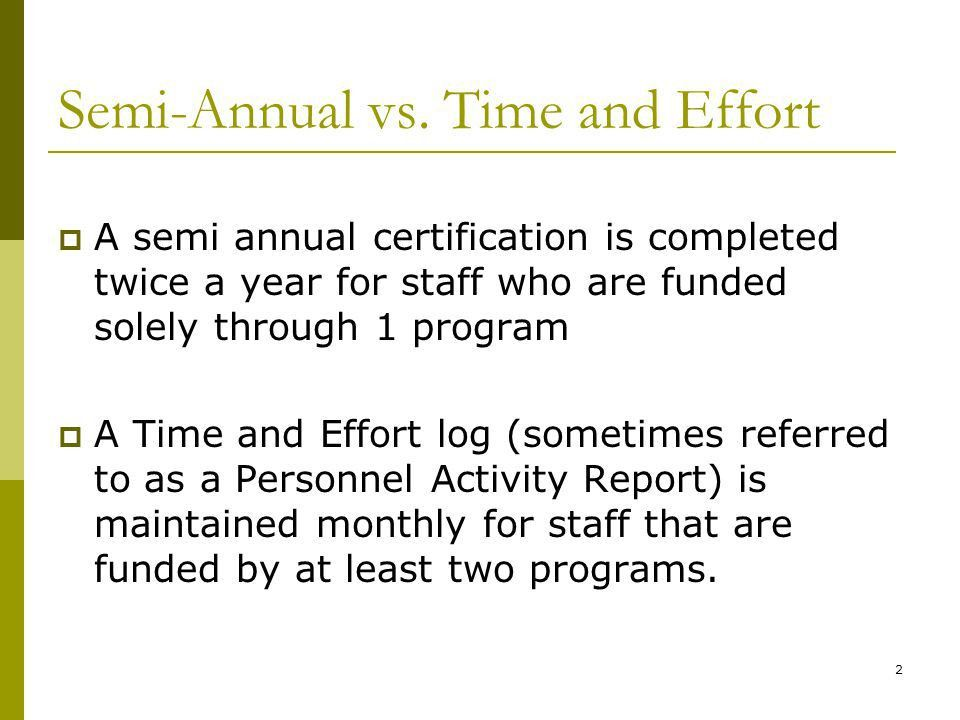 1 Semi-Annual & Time and Effort Logs Maintaining Compliant ...