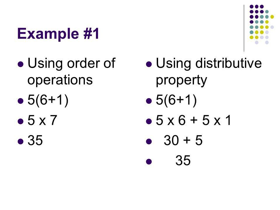 Distributive Property Day 1 Distributive Property allows you to ...