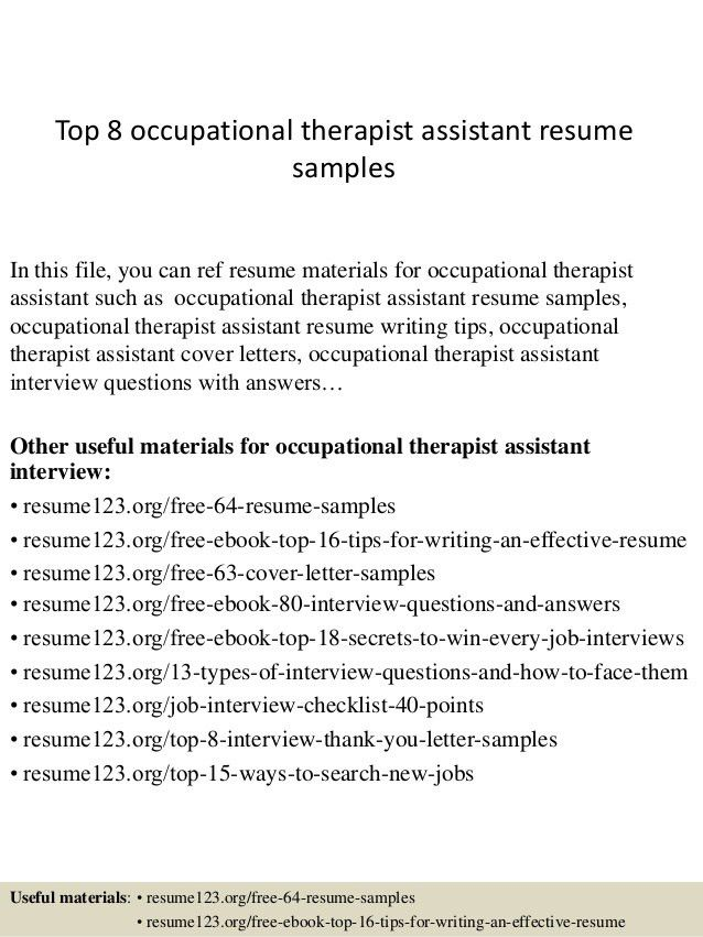 Top 8 Occupational Therapist Assistant Resume Samples  1   Sample Occupational Therapy Resume