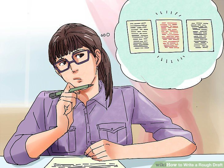 How to Write a Rough Draft: 14 Steps (with Pictures) - wikiHow