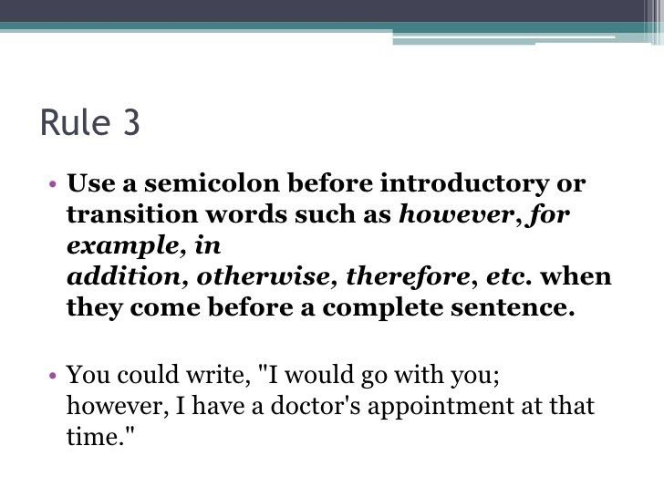 Tips for Using Semi-Colons