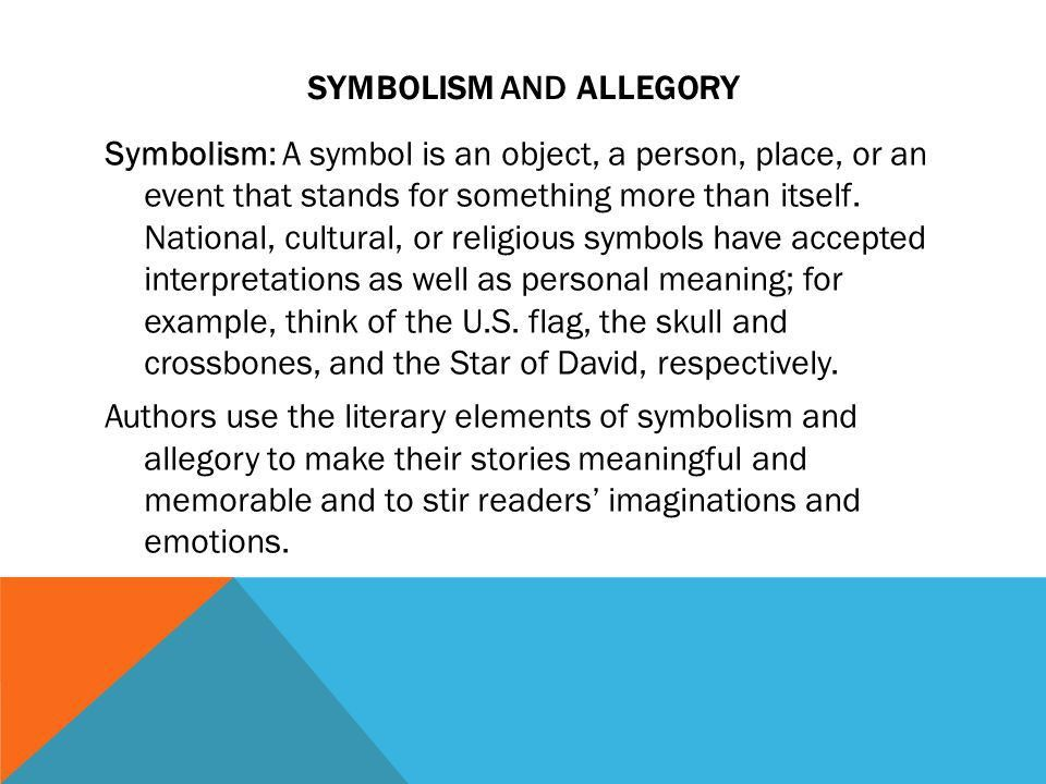 Standards Focus: Symbolism and Allegory - ppt download