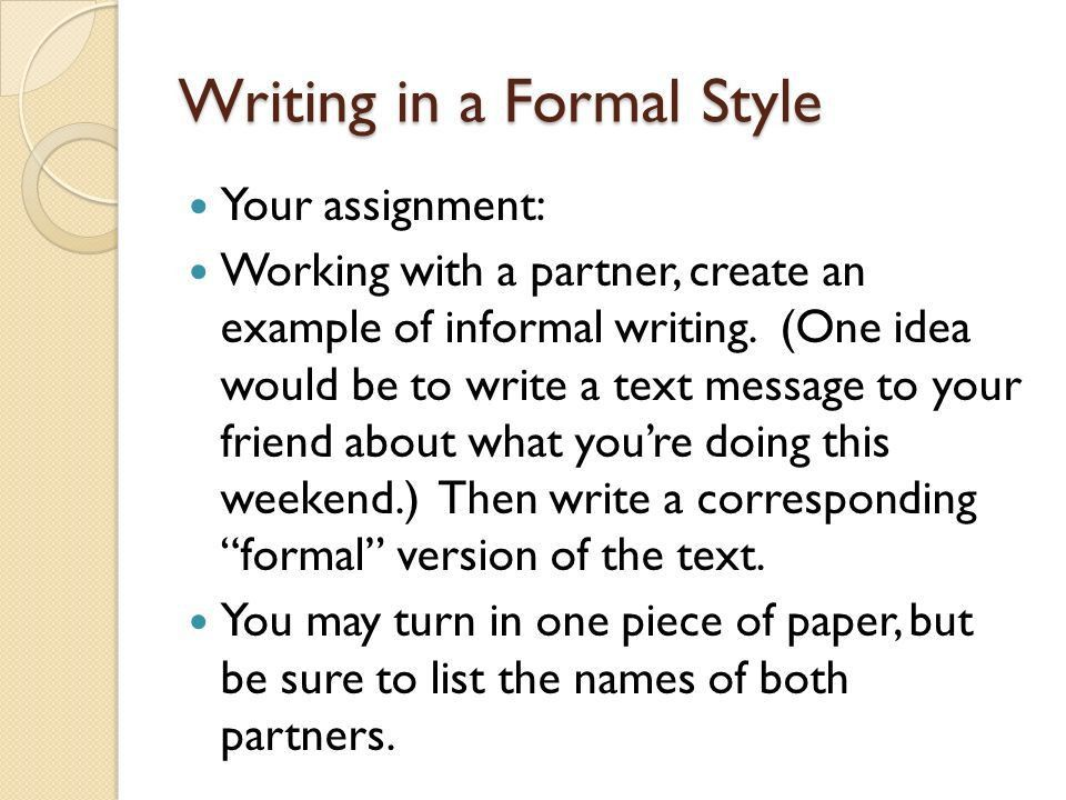 Writing in a Formal Style - ppt video online download